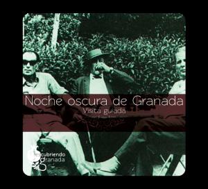 La Noche Oscura de Granada, Descubriendo Granada